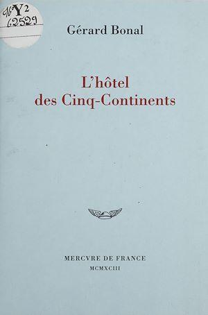 Téléchargez le livre :  L'Hôtel des Cinq-Continents