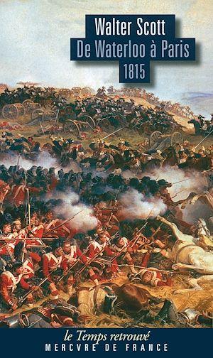 Téléchargez le livre :  De Waterloo à Paris (1815)