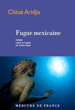 Téléchargez le livre :  Fugue mexicaine