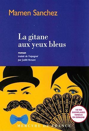 Téléchargez le livre :  La gitane aux yeux bleus