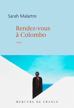 Téléchargez le livre :  Rendez-vous à Colombo