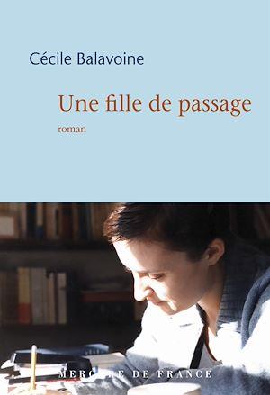 Téléchargez le livre :  Une fille de passage