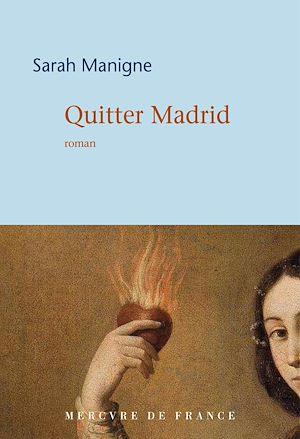 Téléchargez le livre :  Quitter Madrid