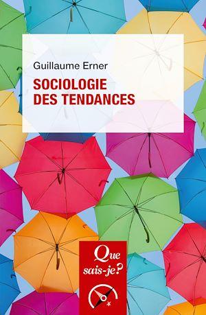 Téléchargez le livre :  Sociologie des tendances