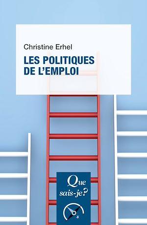 Téléchargez le livre :  Les politiques de l'emploi