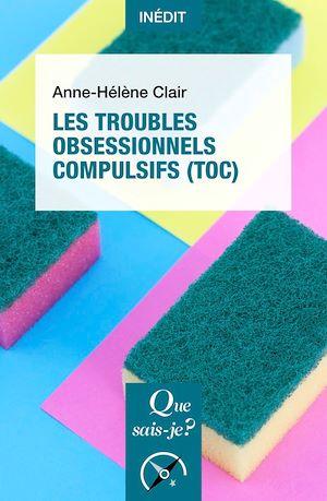 Téléchargez le livre :  Les Troubles obsessionnels compulsifs (TOC)