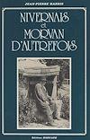 Téléchargez le livre numérique:  Nivernais et Morvan d'autrefois