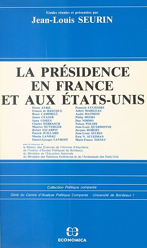 Téléchargez le livre :  La présidence en France et aux États-Unis