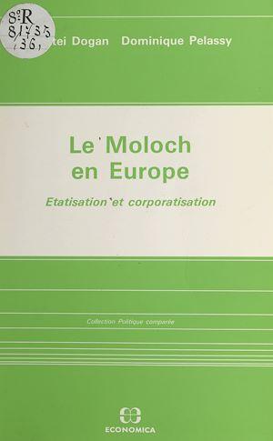 Téléchargez le livre :  Le Moloch en Europe : étatisation et corporatisation