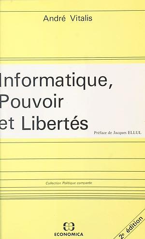 Téléchargez le livre :  Informatique, pouvoir et libertés