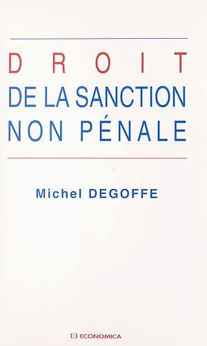 Téléchargez le livre :  Droit de la sanction non pénale