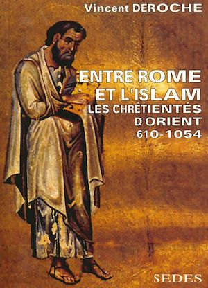 Téléchargez le livre :  Entre Rome et l'Islam
