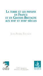 Télécharger le livre :  La Terre et les Paysans en France et en Grande-Bretagne aux XVIIe et XVIIIe siècles