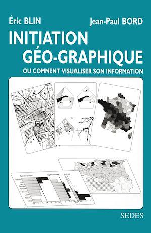 Téléchargez le livre :  Initiation géo-graphique