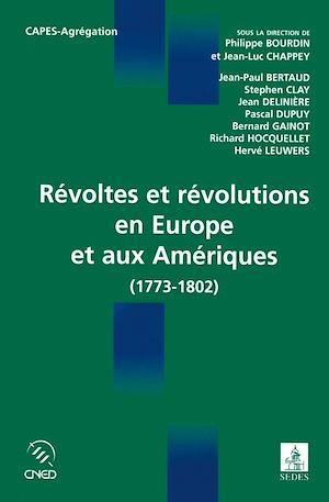 Téléchargez le livre :  Révoltes et révolutions en Europe et aux Amériques