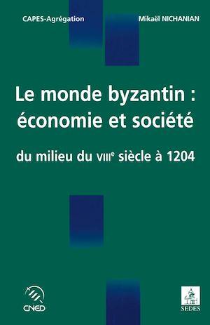 Téléchargez le livre :  Le monde byzantin : économie et société