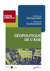 Télécharger le livre : Géopolitique de l'Asie