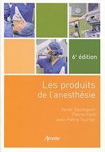 Télécharger cet ebook : Les produits de l'anesthésie