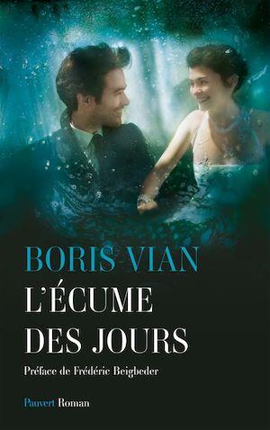 L'écume des jours | Vian, Boris. Auteur