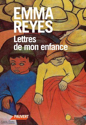 Téléchargez le livre :  Lettres de mon enfance