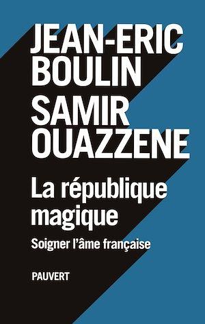 Téléchargez le livre :  La République magique