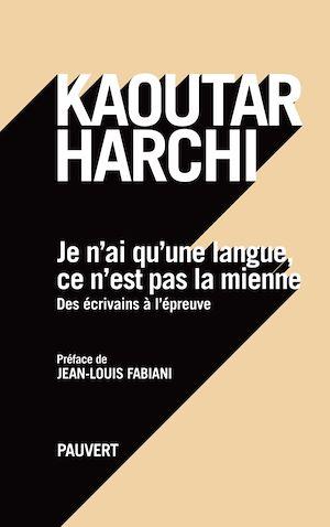 Téléchargez le livre :  Je n'ai qu'une langue et ce n'est pas la mienne