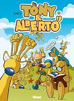 Télécharger le livre :  Tony et Alberto - Tome 01