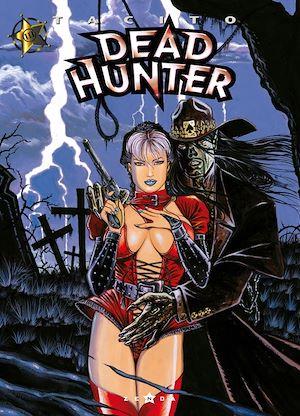 Téléchargez le livre :  Dead hunter - Tome 03