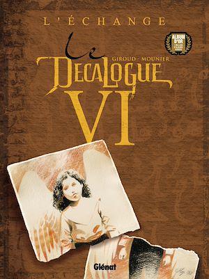 Téléchargez le livre :  Le Décalogue - Tome 06