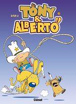 Télécharger le livre :  Tony et Alberto - Tome 03