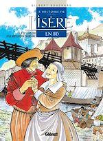 Télécharger cet ebook : L'Histoire de l'Isère en BD - Tome 04