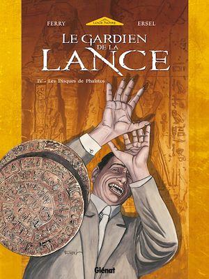 Téléchargez le livre :  Le Gardien de la Lance - Tome 04