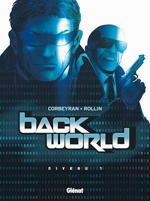 Téléchargez le livre :  Back World - Tome 01