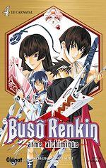 Télécharger le livre :  Buso Renkin - Tome 04