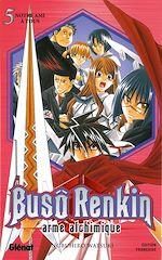 Télécharger le livre :  Buso Renkin - Tome 05
