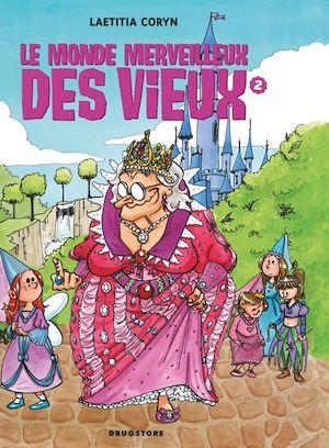 Téléchargez le livre :  Le monde merveilleux des vieux - Tome 02