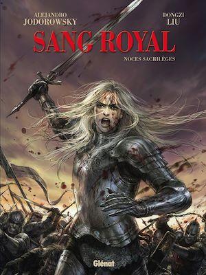 Téléchargez le livre :  Sang Royal - Tome 01