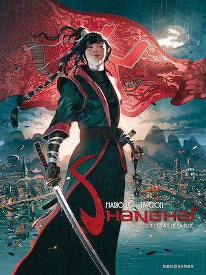 Téléchargez le livre :  Shanghaï - Tome 01