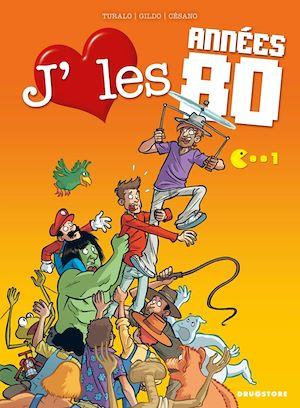 Téléchargez le livre :  J'aime les années 80 - Tome 01