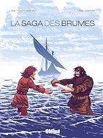 Télécharger le livre :  La Saga des Brumes