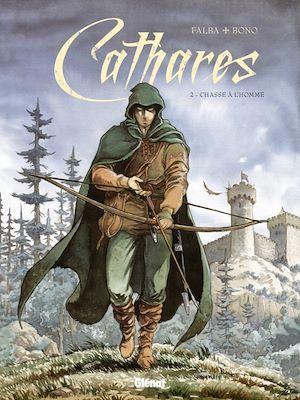 Téléchargez le livre :  Cathares - Tome 02