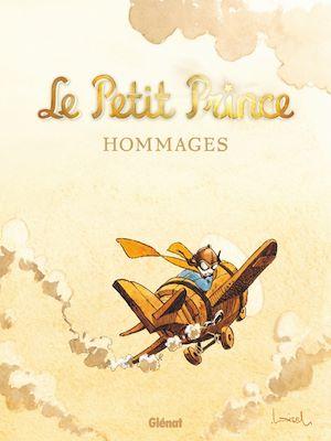 Téléchargez le livre :  Le Petit Prince - Hommages