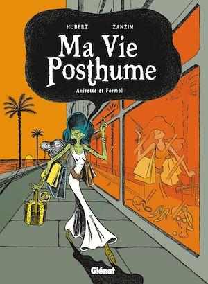 Téléchargez le livre :  Ma Vie Posthume - Tome 02
