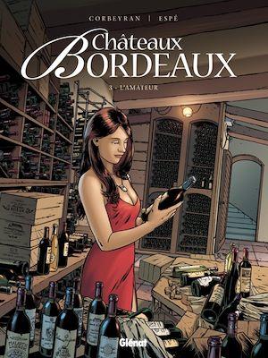 Téléchargez le livre :  Châteaux Bordeaux - Tome 03