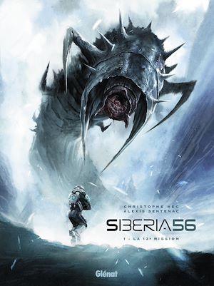 Téléchargez le livre :  Siberia 56 - Tome 01