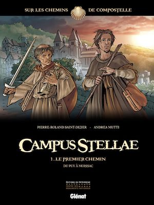 Téléchargez le livre :  Campus Stellae, sur les chemins de Compostelle - Tome 01