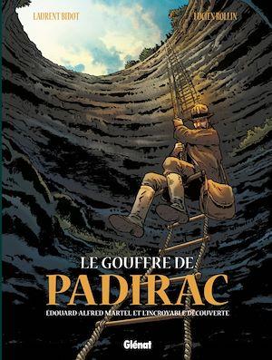 Téléchargez le livre :  Le Gouffre de Padirac - Tome 01
