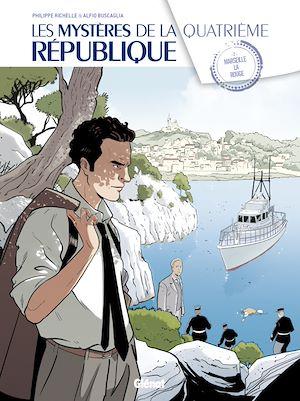 Téléchargez le livre :  Les Mystères de la 4e République - Tome 02