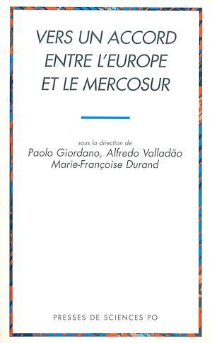 Téléchargez le livre :  Vers un accord entre l'Europe et le Mercosur