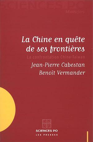 Téléchargez le livre :  La Chine en quête de ses frontières